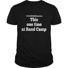 This One Time At Band Camp - American Pie #jobs #tshirts #PIE #gift #ideas #Popular #Everything #Videos #Shop #Animals #pets #Architecture #Art #Cars #motorcycles #Celebrities #DIY #crafts #Design #Education #Entertainment #Food #drink #Gardening #Geek #Hair #beauty #Health #fitness #History #Holidays #events #Home decor #Humor #Illustrations #posters #Kids #parenting #Men #Outdoors #Photography #Products #Quotes #Science #nature #Sports #Tattoos #Technology #Travel #Weddings #Women