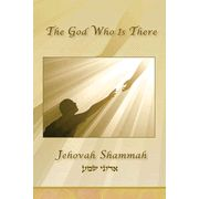 Jehovah Shammah, Greeting Cards God Who is There, (6 cards and envelopes to a pack) $6.75