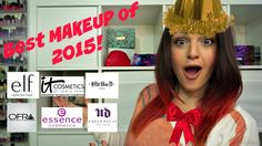Best Makeup Products of 2015! Happy GREAT Year of Makeup!