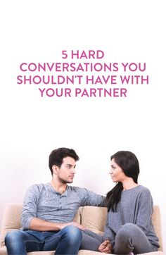 things you should not talk about with your partner