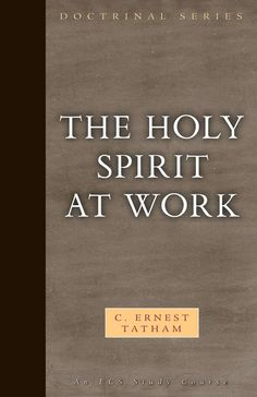 The Holy Spirit at Work