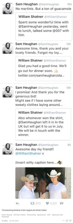 The blossoming bromance of Sam Heughan and William Shatner (who seems to know everybody, lol.) https://twitter.com/SamHeughan/status/739836301575217152