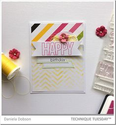 Happy birthday stamped card created by Daniela Dobson with the Happy Happy Happy stamp set from Technique Tuesday.