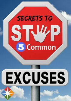 Escape from 5 common excuse traps with these secrets. Get out of 'I can't' and into 'I can' with this guide to letting go of excuses!