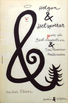 A deadly violin key or a centipede ampersand? Helgon & Hetsporrar: Poetry from the Beat Generation and San Francisco Renaissance, 1960. Book cover by Olle Eksell. via http://50watts.com/Big-Broder-Is-Watching-You