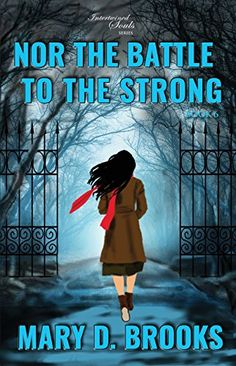 99 Cent Sale! Nor The Battle To The Strong by Mary D. Brooks   A Word Please with Author Darcia Helle