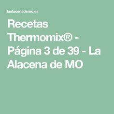 Recetas Thermomix® - Página 3 de 39 - La Alacena de MO