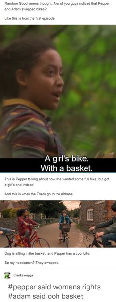 """durzarya: """" Random Good omens thought. Any of you guys noticed that Pepper and Adam swapped bikes? Like this is from the first episode This is Pepper talking about how she wanted some fun bike, but. Movies Showing, Movies And Tv Shows, Jandy Nelson, Good Omens Book, All Meme, Terry Pratchett, Book Fandoms, Hilarious, Funny"""