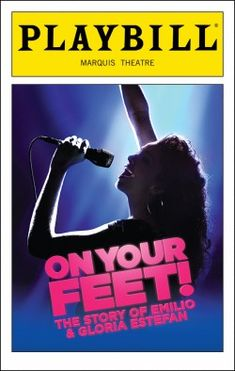 On Your Feet! Playbill - Opening Night