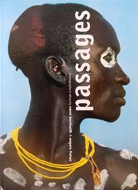 Passages  by Carol Beckwith & Angela Fisher  Published: Harry N. Abrams, 2000