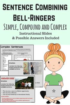 Students will practice expanding and combining simple sentences to create compound and complex sentences.  20 exercises, instructional slides and possible answers included.