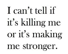 I thought that in the beginning of my cancer diagnosis...it has only made me stronger!