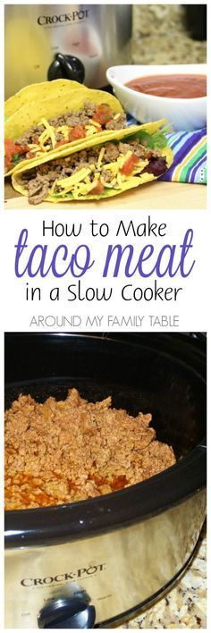 Yes, I said...you can make your taco meat in the slow cooker.  Perfect for a taco bar or nachos!
