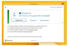 If your computer runs Windows 7 or Windows 8, you've seen pop-up boxes from Microsoft prodding you to upgrade to Windows 10 for free. After Windows users complained about confusing and overly pushy marketing, Microsoft is making its upgrade prompt a bit more gentle.