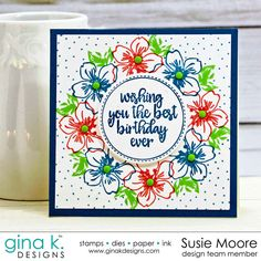 Created 4 Creativity : Gina K. Designs 2018 New Colors Release Homemade Birthday Cards, Homemade Cards, Wondrous Wreath, Stamp Tv, Shaped Cards, Get Well Cards, Birthday Greeting Cards, Scrapbook Cards, Scrapbooking