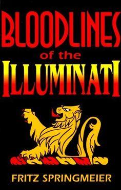 Blood Lines of the Illuminati by Fritz Springmeyer