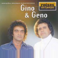DOWNLOAD CD MP3 Gino & Geno - Raizes Sertanejas Janis Joplin, Glenn Miller, Gratis Download