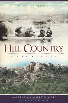 Hill Country Chronicles