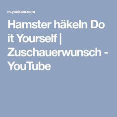 Hamster häkeln Do it Yourself | Zuschauerwunsch - YouTube