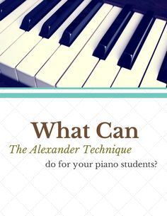 Discussing how the Alexander Technique could significantly impact your piano students with expert Robert Rickover | www.teachpianotoday #pianoteaching #podcast #alexandertechnique