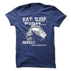 Love Fish - Eat- Sleep - Fish And Repeat