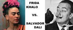 Dali VS. Khalo