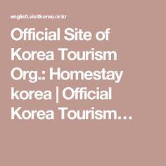 Official Site of Korea Tourism Org.: Homestay korea | Official Korea Tourism…