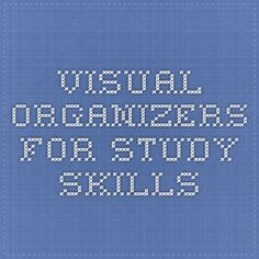 Visual Organizers for Study Skills