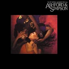 Download Ashford & Simpson – Is It Still Good To Ya 1978  (Expanded Edition) (2015) [MP3]