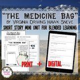 The Medicine Bag Short Story Unit Paper and Digital