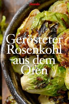Herbstzeit ist Rosenkohlzeit: Mit diesem leckeren Ofenrezept wird die Vitaminbom… Fall time is Brussels sprouts time: With this delicious oven recipe, the vitamin bomb Brussels sprouts is guaranteed to become your new favorite dish