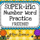 """This """"SUPER-ific"""" Number Word Practice Pack FREEBIE includes everything you need to help your students practice number words 0-10 in a variety of ways."""