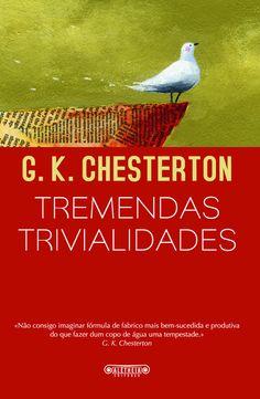 «Tremendas Trivialidades», de G. K. Chesterton.