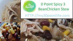 Spicy 3 Bean Chicken Stew | My 30 Point Life