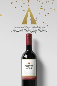 "It's award show season—time to roll out the red carpet and uncork the wine! Dress for the red carpet or for your cozy couch.   ·      Create your own award show night Sutter Home wine cocktail.   ·      Don't forget to prepare and practice your ""best host"" acceptance speech."