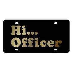 Hi Officer License Plate