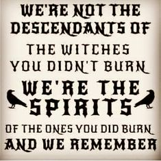 Wiccan Witch, Magick, Witchcraft, Witch Quotes, Eclectic Witch, We Remember, Book Of Shadows, Spelling, Sayings