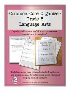 Common Core Organizer - Eighth Grade Language Arts
