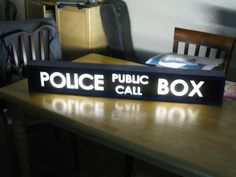 TARDIS sign. SO much want!!