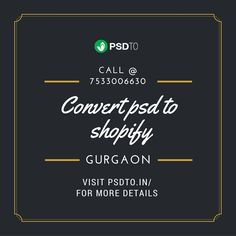 PSDTO is the leading industry solution to convert PSD templates to Shopify format. PSD to Shopify refers to a service wherein we take your designs in various formats i.e. PSD,AI, PNG,JPEG,GIF or PDF and convert them into SEO friendly, pixel perfect, cross browser compatible shopify theme.  Visit Site: http://www.psdto.in/services/psd-to-shopify-theme-conversion.php