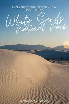 White Sands National Park Guide | White Sands National Park is one of the most beautiful places in New Mexico. A trip to these unique New Mexico Sand Dunes is one of a kind. Check out this White Sands New Mexico guide. Travel Guides, Travel Tips, White Sands New Mexico, Explore Travel, Group Travel, Adventure Awaits, Usa Travel, Road Trips, West Coast