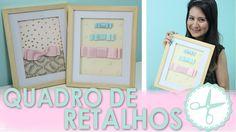 DIY Quadro Retalhos │Decorar Quarto - wFashionista