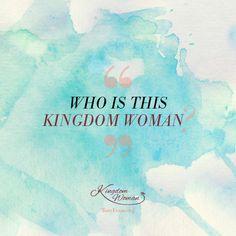 Who is this Kingdom Woman? - Tony Evans & Chrystal Evans Hurst #KingdomWoman TonyEvans.org ChrystalEvansHurst.com
