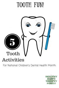National Children's Dental Health Month - Tooth Activities and Crafts for Kids