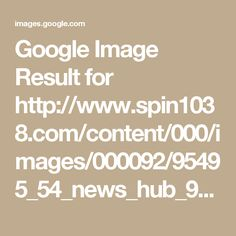 Google Image Result for http://www.spin1038.com/content/000/images/000092/95495_54_news_hub_90905_656x500.JPG