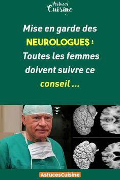 Mise en garde des neurologues: Toutes les femmes doivent suivre ce conseil … Health Care, Health Fitness, Stress, Exactement, Photoshop, Medical, Blog, Men, Women