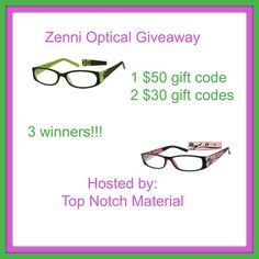 Zenni Optical Giveaway 3 Winners!