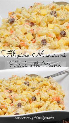 Filipino Macaroni Salad with Cheese - Mama's Guide Recipes - Kochen - Pasta Chicken Macaroni Salad Filipino, Chicken Salad Recipes, Pasta Recipes, Cooking Recipes, Macaroni Recipes, Macaroni Salads, Macaroni Pasta, Filipino Desserts, Kitchens