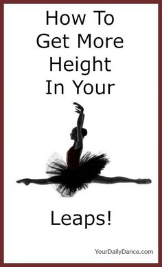 Getting more height in your leaps is a goal for a lot of dancers. Three dance teachers share their simple tips for improving the height of your leaps. Ballet Class, Dance Class, Dance Studio, Ballet Dancers, Ballet Basics, Dance Recital, Dance Stretches, Dance Workouts, Dance Exercise