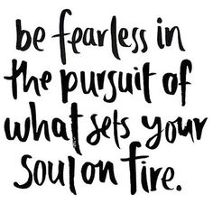 Be fearless. Stay the course. Never give up. #BeFearless #StayTheCourse…